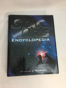 Star Wars Encyclopedia by Stephen J Sansweet