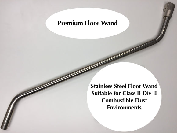 ATEX Stainless Steel Premium Floor Wand Double Curved for A37 G (Combustible Dust)