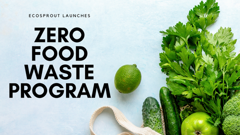 Ecosprout launches Zero Food Waste Program | Get fresh produce delivered to your doorstep in Manila, Philippines