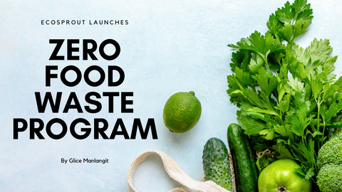 Ecosprout launches Zero Food Waste Program | Fresh Produce delivery service in Manila, Philippines