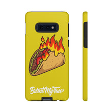 Load image into Gallery viewer, Burnt My Taco Tough Phone Cases