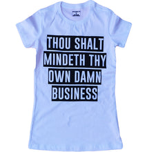 Load image into Gallery viewer, THOU SHALT (WOMENS) ($15 FOR A LIMITED TIME ONLY)