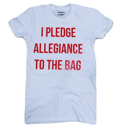 I PLEDG ALLEGIANCE TO THE BAG (WOMENS)