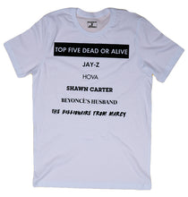 Load image into Gallery viewer, JAY-Z TOP 5 DEAD OR ALIVE