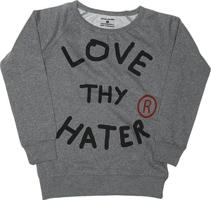 LOVE THY HATER (GREY) LIGHTWEIGHT