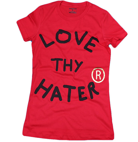 LOVE THY HATER (RED) SLIM FIT WOMENS TEE