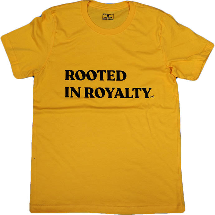 ROOTED IN ROYALTY (GOLD) MENS ($15 FOR A LIMITED TIME ONLY)