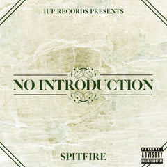 No Introduction - Spitfire [Autographed Copy]