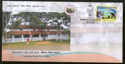 India 2018 Champion Reefs Post Office Architecture Kolarpex Special Cover # 18591