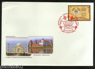 Belarus 2017 India Joints Issue Diplomatic Relation Taj Mahal New Delhi FDC #803
