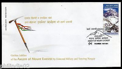 India 2003 Ascent of Mount Everest by Hillary & Tenzing Norgay Phila-1973 FDC