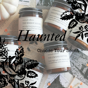 Made to Order | Choose Your Scent | Haunted