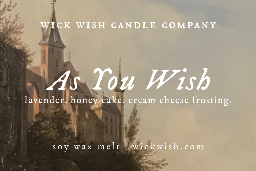 As You Wish | Lavender. Honey Cake. Cream Cheese Frosting. | Wax Melt