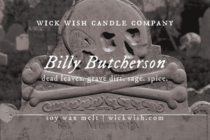 Billy Butcherson | Dead Leaves. Grave Dirt. Sage. Spice. | Wax Melt