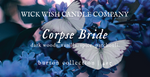 Corpse Bride | Dark Woods. Vanilla. Spice. Patchouli. | Burton Collection