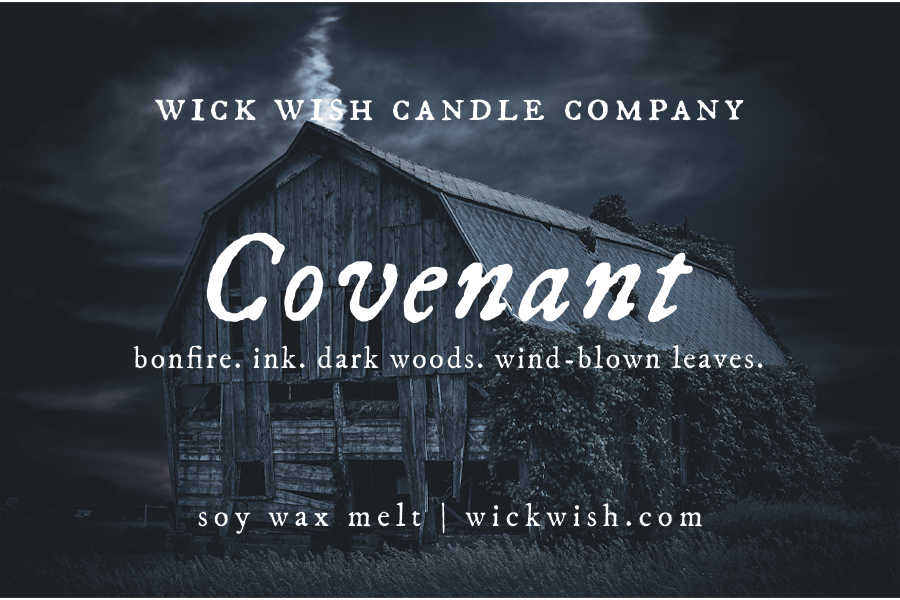 Covenant | Bonfire. Ink. Dark Woods. Wind-Blown Leaves. | Wax Melt