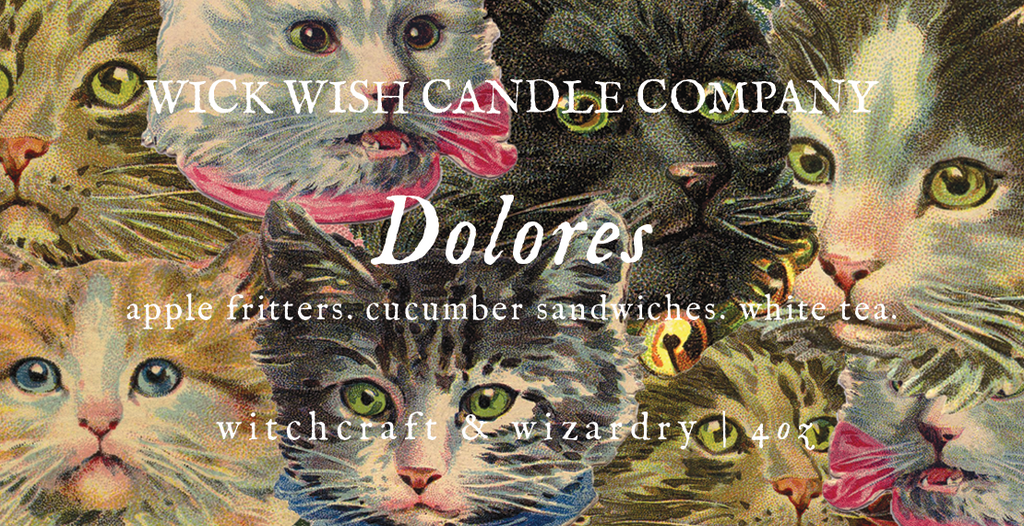 Dolores | Apple Fritters. Cucumber Sandwiches. White Tea. | Witchcraft & Wizardry