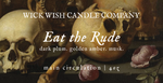 Eat The Rude | Dark Plum. Golden Amber. Musk. | Main Circulation