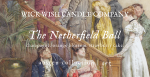 The Netherfield Ball | Champagne. Orange Blossom. Strawberry Cake. | Austen Collection