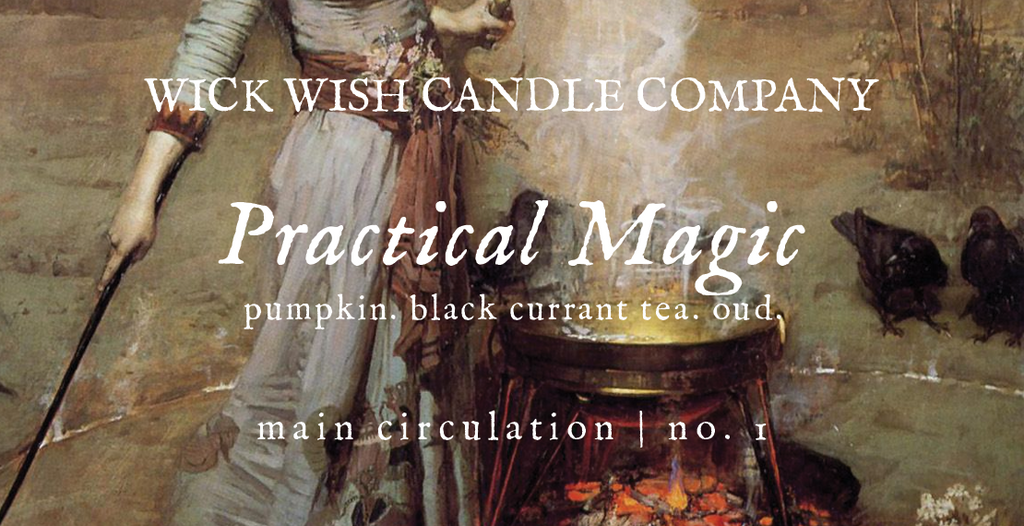 Practical Magic | Pumpkin. Black Currant Tea. Oud. | Main Circulation
