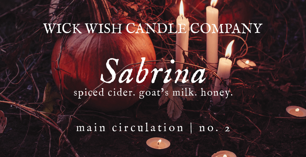 Sabrina | Spiced Cider. Goat's Milk. Honey. | Main Circulation