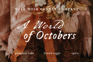 A World of Octobers | Pumpkin Cake. Brown Sugar. Spice. | Wax Melt