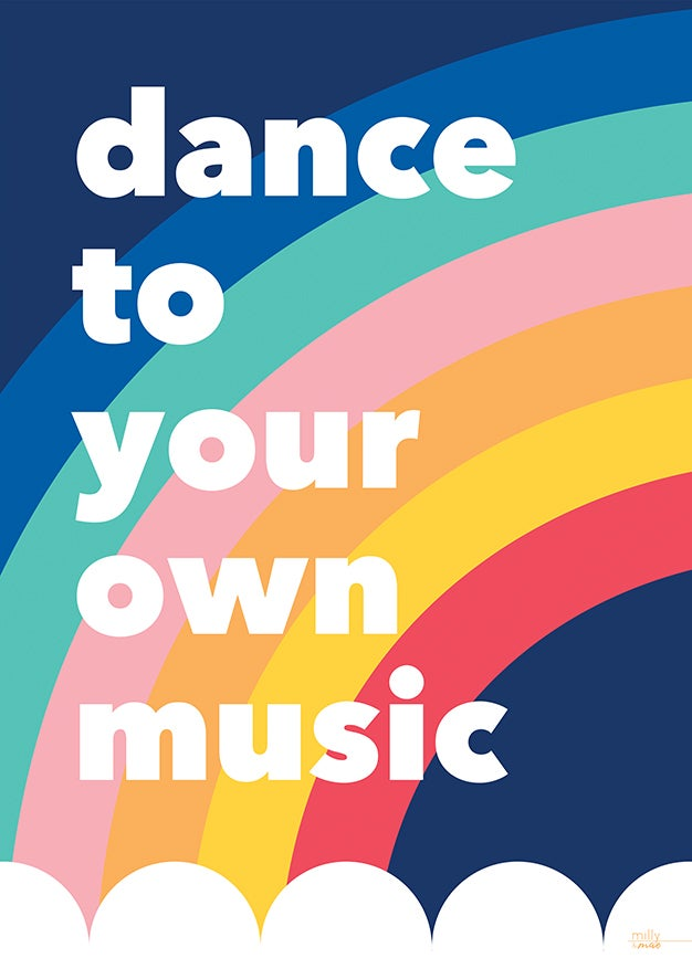 Dance to your own music- Art Print