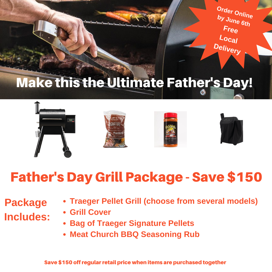 Father's Day Ultimate Grill Package - Save $150! PREORDER ONLINE BY JUNE 6
