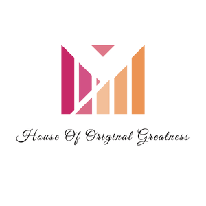 House Of Original Greatness