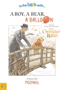 Christopher Robin: a Boy, a Bear, a Balloon - Lasting Impressions Shop