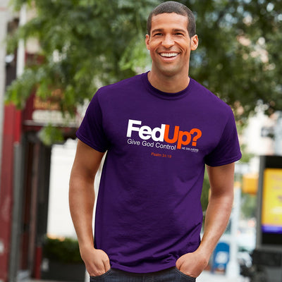 Fed Up? Give God Control - Men's Tshirt - Lasting Impressions Shop