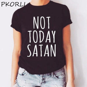 Pkorli Not Today Satan T-Shirt Women Cotton Short Sleeve Funny Christian T Shirts Unisex Hipster Tumblr Tee Shirt Femme Tops
