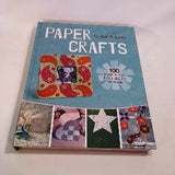 Quick & Easy Paper Crafts by Lark Crafts, Hardcover