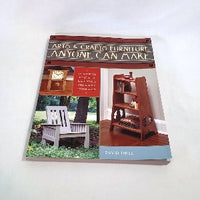 Arts & Crafts Furniture Anyone Can Make by David Thiel, Softcover