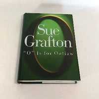 O is for Outlaw by Sue Grafton, Hardcover, 1st Edition