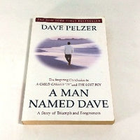 A Man Named Dave by Dave Pelzer, Trade Paperback, Inspirational