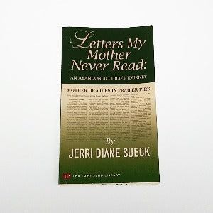 Letters My Mother Never Read by Jerri Diane Sueck, Paperback