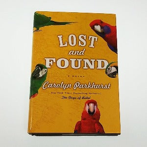 Lost and Found by Carolyn Parkhurst, Hardcover