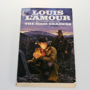 The High Graders by Louis L'Amour, Paperback