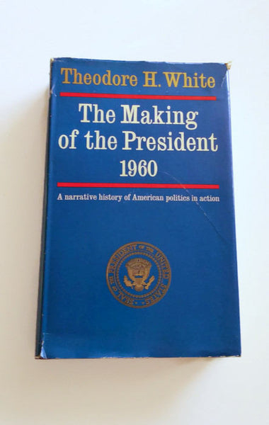 The Making of the President 1960 by Theodore H. White   Hardcover Historical Non-Fiction