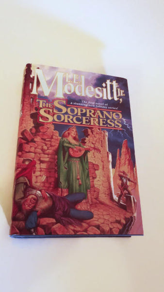 The Soprano Sorceress by L.E. Modesitt, Jr   Hardcover 1st Edition   Fantasy
