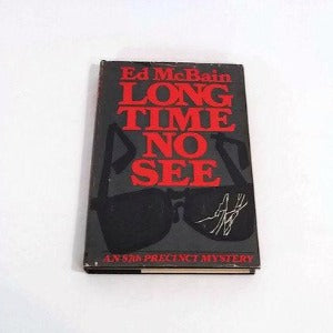 Long Time No See by Ed McBain, Hardcover, Mystery