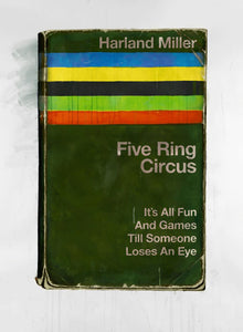 Five Ring Circus, It's All Fun and Games Until Someone Loses An Eye giclee print edition of 50