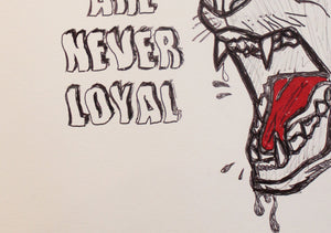Hungry Dogs are never loyal slogan red and black pen booker signed