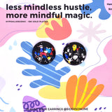 less mindless hustle, more mindful magic