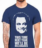 Delboy This Time Next Year We'll be MillionairesOnly Fools And Horses - Mens T-Shirt - Metro Blue
