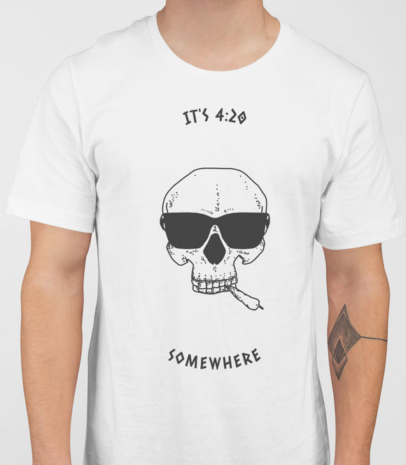 It's 4:20 Somewhere - T-Shirt - White