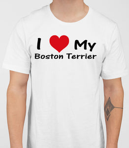 I Love My Boston Terrier Mens T-Shirt - White