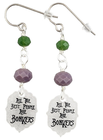 All The Best People Are Bonkers, Earrings