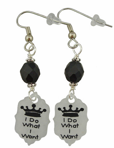 I Do What I Want Earrings